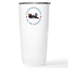 I've Been Working On Th Travel Mug