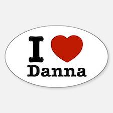 I love Danna Sticker (Oval)