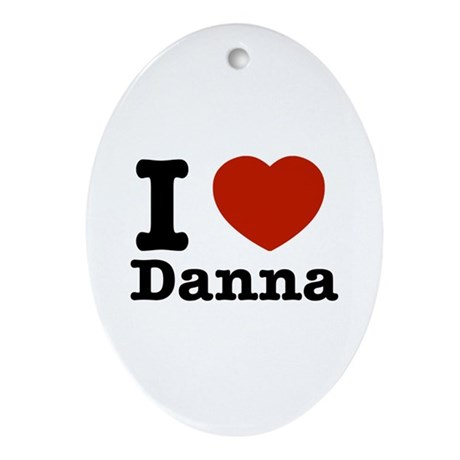 I love Danna Ornament (Oval)