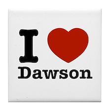 I love Dawson Tile Coaster