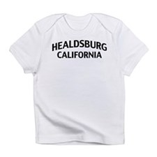 Healdsburg California Infant T-Shirt