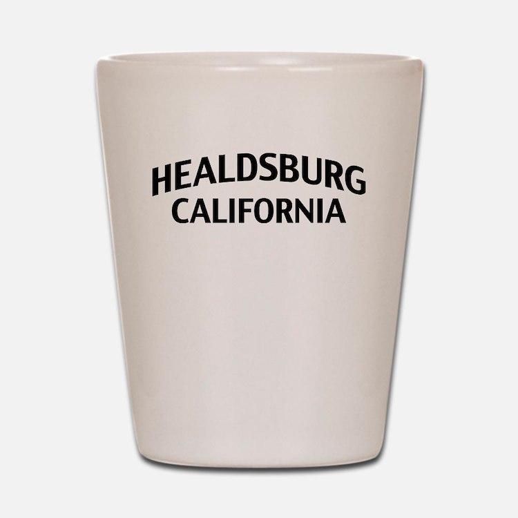 Healdsburg California Shot Glass