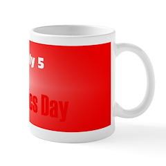 Mug: Workaholics Day