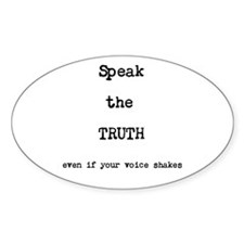 Speak the Truth Decal