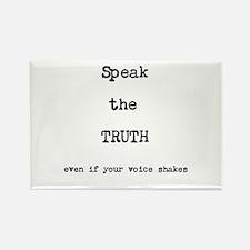 Speak the Truth Rectangle Magnet