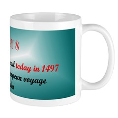 Mug: Vasco da Gama set sail today in 1497 on the f