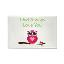 Owl Always Love You Rectangle Magnet