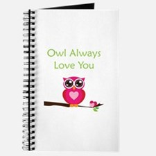 Owl Always Love You Journal