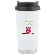 Owl Always Love You Travel Mug