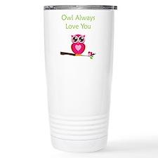 Owl Always Love You Travel Coffee Mug