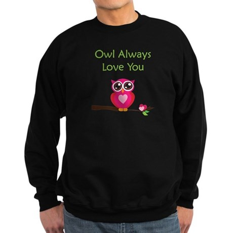 Owl Always Love You Sweatshirt (dark)