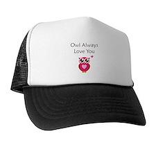 Owl Always Love You Trucker Hat