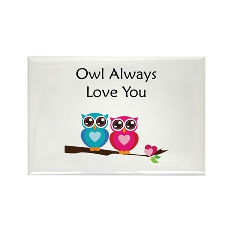 Owl Always Love You Rectangle Magnet (10 pack)