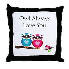 Owl Always Love You Throw Pillow