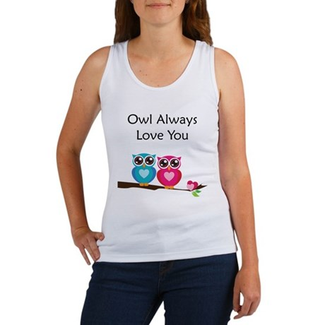 Owl Always Love You Women's Tank Top