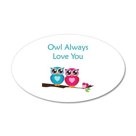 Owl Always Love You 38.5 x 24.5 Oval Wall Peel