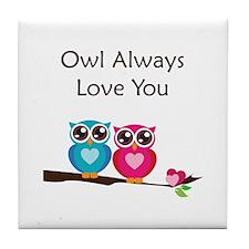 Owl Always Love You Tile Coaster