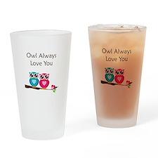 Owl Always Love You Drinking Glass