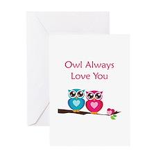 Owl Always Love You Greeting Card