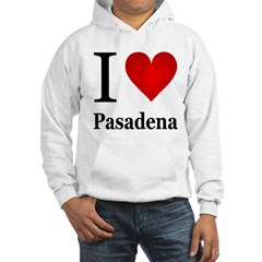 I Love Pasadena Hoodie