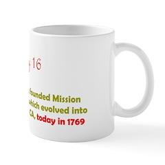 Mug: Father Junipero Serra founded Mission San Die