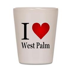 I Love West Palm Shot Glass