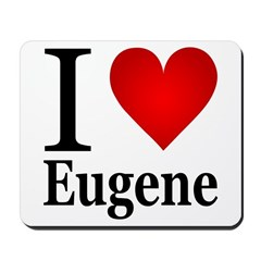 I Love Eugene Mousepad
