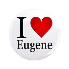 """I Love Eugene 3.5"""" Button"""