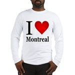 I Love Montreal Long Sleeve T-Shirt
