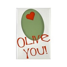 Olive You! Rectangle Magnet