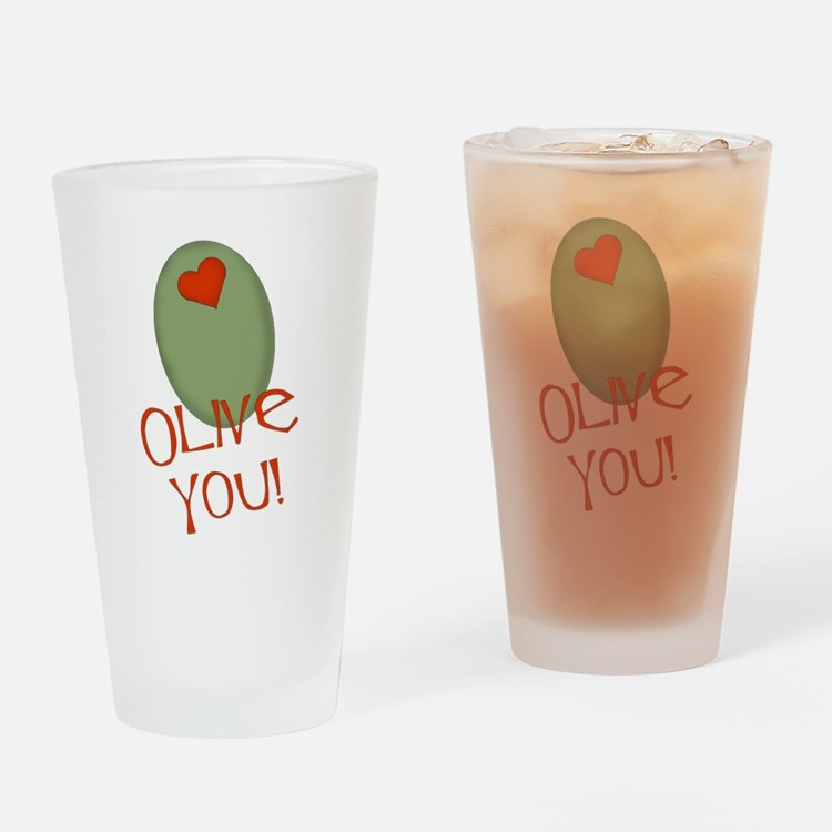 Olive You! Drinking Glass