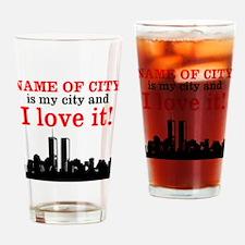 Customizable I Love My City Drinking Glass