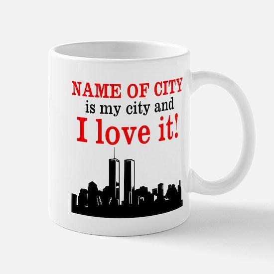 Customizable I Love My City Mug