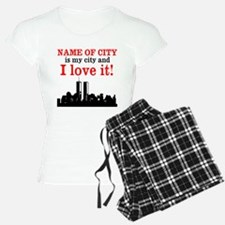 Customizable I Love My City Pajamas