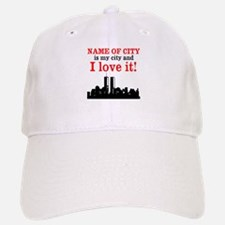 Customizable I Love My City Baseball Baseball Cap