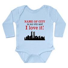 Customizable I Love My City Long Sleeve Infant Bod