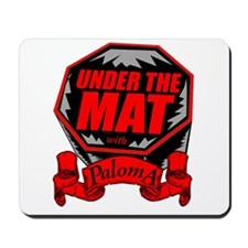 Under the Mat with Paloma Mousepad