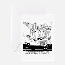 Life In The Fast Lane Greeting Card