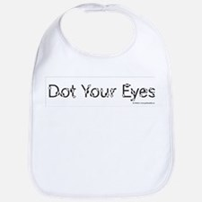 Dot Your Eyes Bib