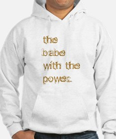 Babe with Power (Gold) Hoodie