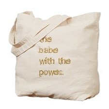 Babe with Power (Gold) Tote Bag