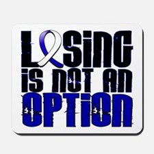 Losing Is Not An Option ALS Mousepad
