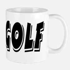 It's All About Golf Mug