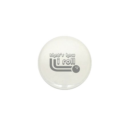 That's how I roll Mini Button (10 pack)