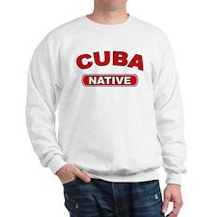 Cuba Native Sweatshirt