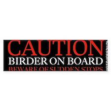 Caution Birder on Board bumper sticker