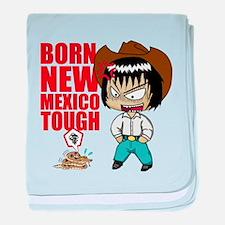 BORN NEW MEXICO TOUGH baby blanket