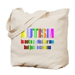 Autism is not a period Tote Bag