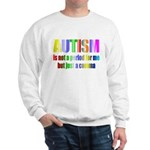 Autism is not a period Sweatshirt