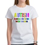 Autism is not a period Women's T-Shirt